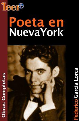 García Lorca Poeta en Nueva York